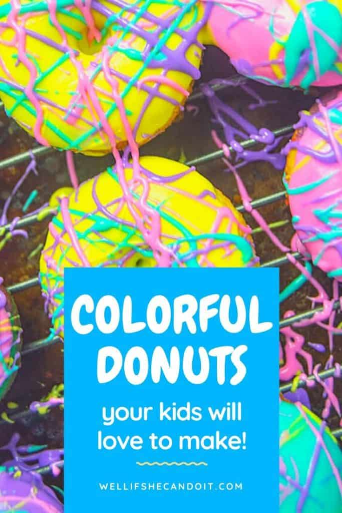 Colorful Donuts Your Kids Will Love To Make