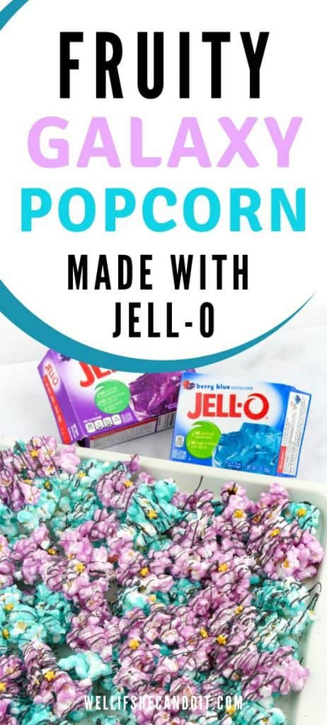 Fruity Galaxy Popcorn Made With Jell-O