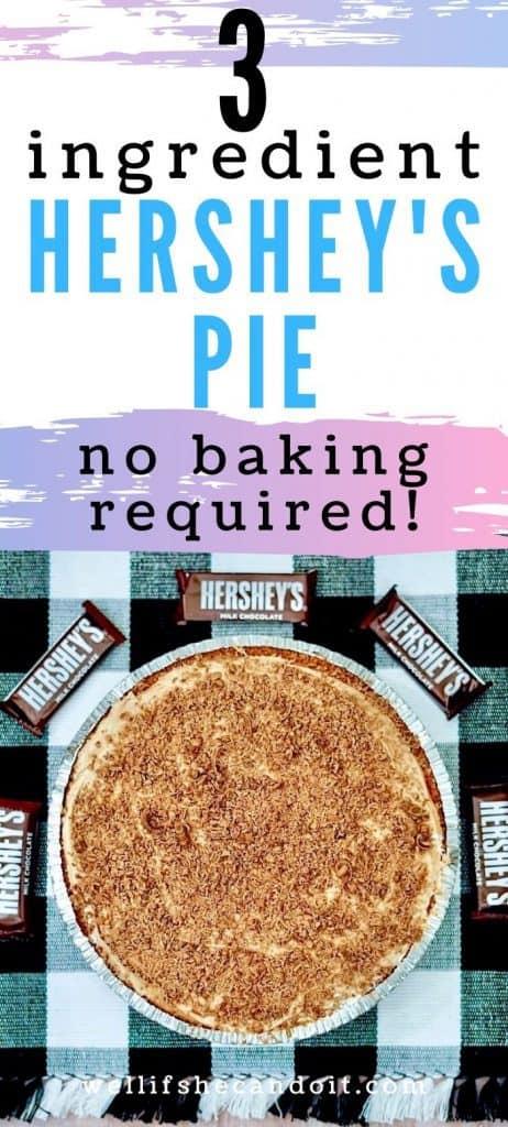 3 Ingredient Hershey's Pie - No Baking Required!