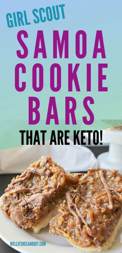 Cookie bars text reads Girl Scout Samoa Cookies Bars That Are Keto