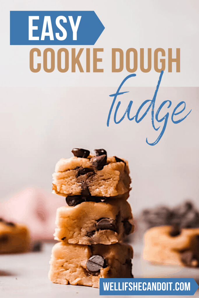 Easy Cookie Dough Fudge - No Bake Recipe