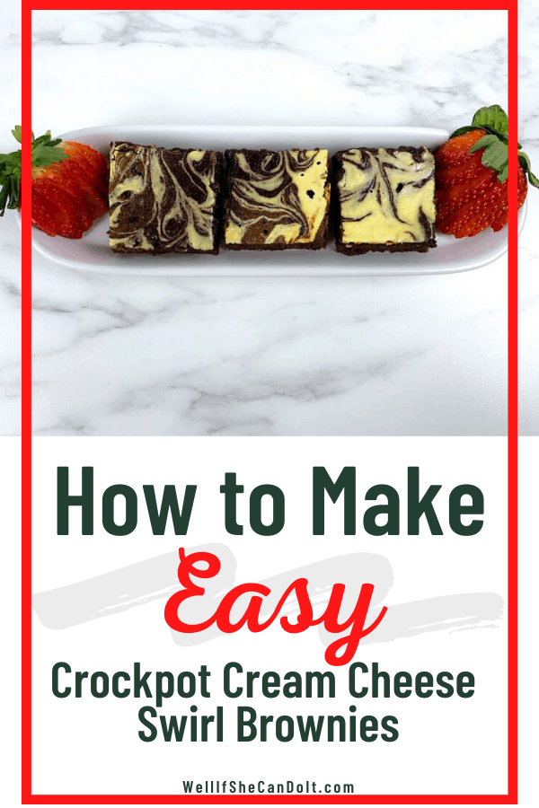 How To Make Easy Crockpot Brownies with Cream Cheese Swirl